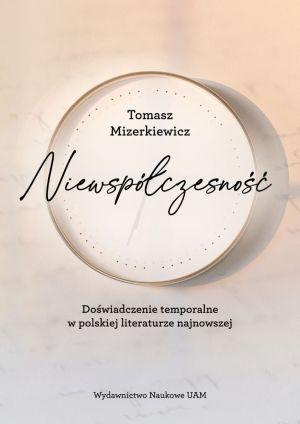 Dyskusja o książce prof. Tomasza Mizerkiewicza