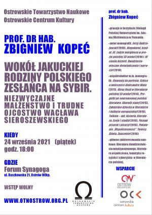 Prof. Zbigniew Kopeć o jakuckiej rodzinie Wacława Sieroszewskiego i losach innych zesłańców na Syberię