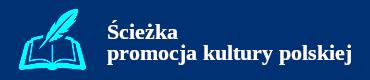 Ścieżka promocja kultury polskiej
